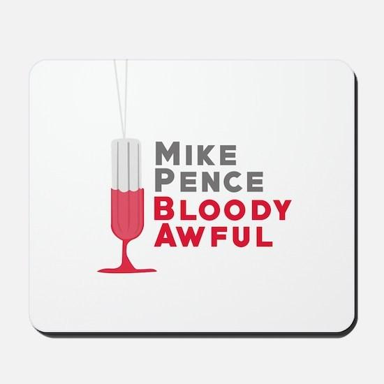 Pence Bloody Awful Mousepad