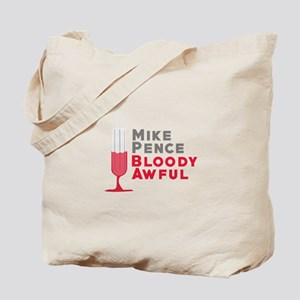 Pence Bloody Awful Tote Bag
