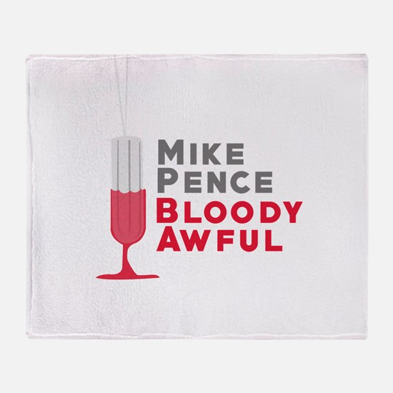 Pence Bloody Awful Throw Blanket