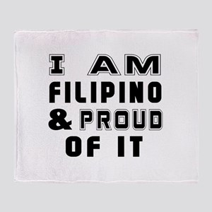 I Am Filipino And Proud Of It Throw Blanket