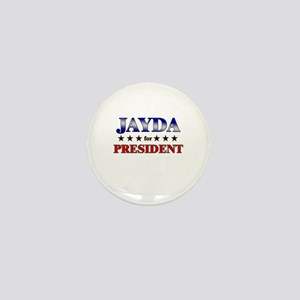 JAYDA for president Mini Button