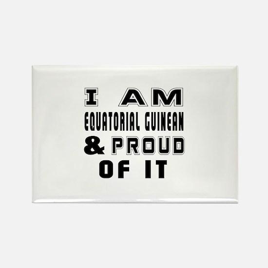 I Am Equatorial Guinean or Equato Rectangle Magnet