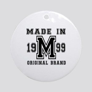 Made In 1999 Original Brand Birthda Round Ornament