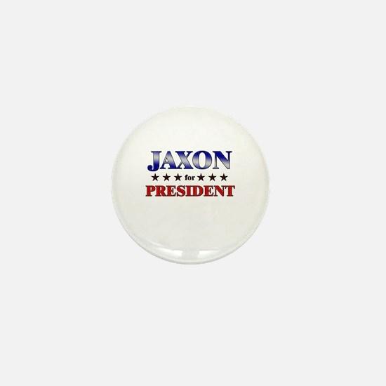 JAXON for president Mini Button