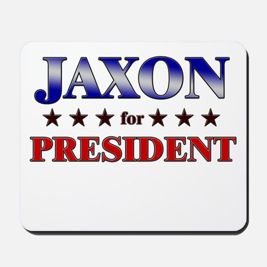 JAXON for president Mousepad