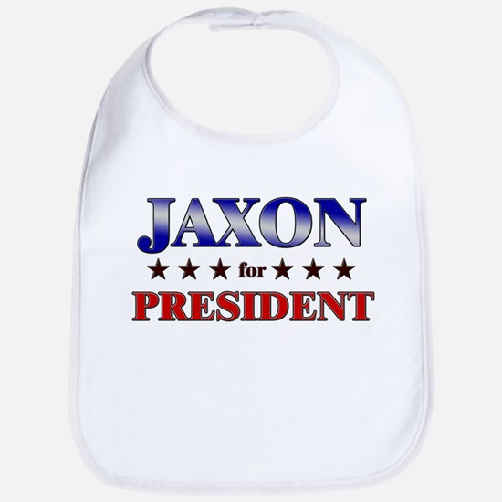 JAXON for president Bib