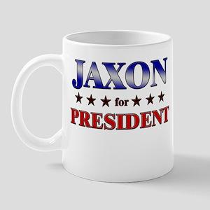JAXON for president Mug