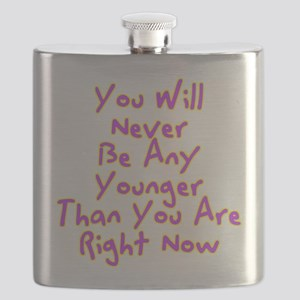 You Will Never Be Any Younger Than You Are R Flask