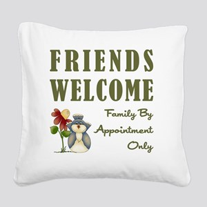 FRIENDS WELCOME Square Canvas Pillow
