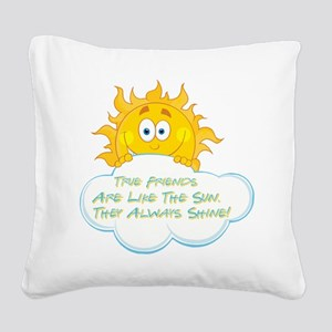 TRUE FRIENDS... Square Canvas Pillow
