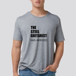 THE STEEL GUITARIST HAS ARRIVED T-Shirt