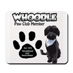 Whoodle Paw Club Member Mousepad