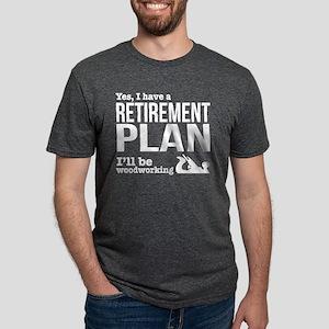 Woodworking retirement plan T-Shirt