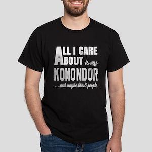 All I care about is my Komondor Dog Dark T-Shirt