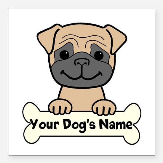 """Personalized Pug Square Car Magnet 3"""" x 3"""""""