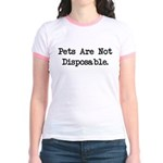 Pets are Not Disposable Jr. Ringer T-Shirt