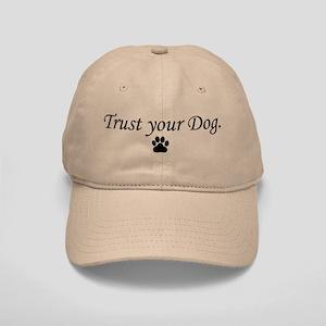 Trust your Dog Cap