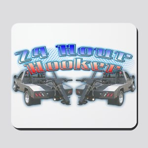 24 Hour Wrecker Mousepad