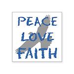 Peace Love Faith Sticker