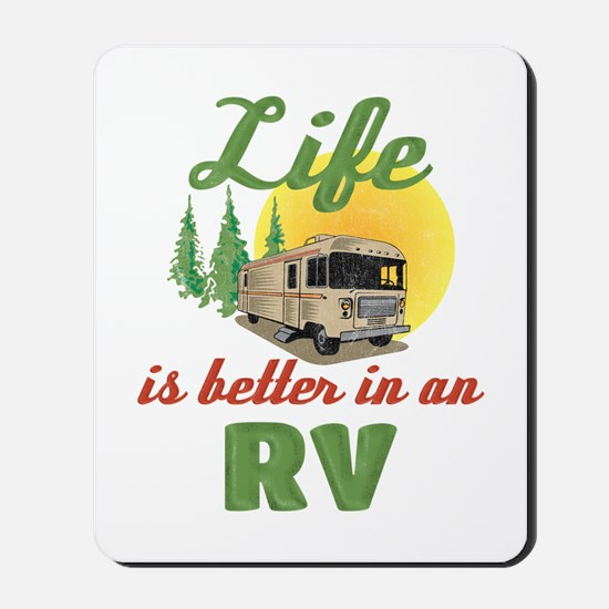 Life's Better In An RV Mousepad