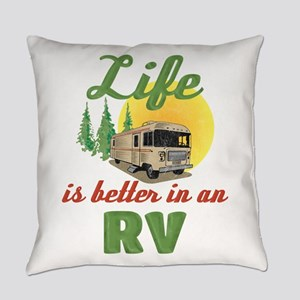 Life's Better In An RV Everyday Pillow