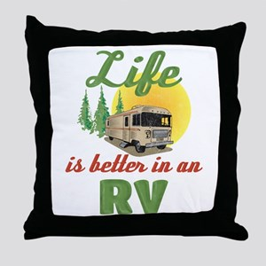 Life's Better In An RV Throw Pillow
