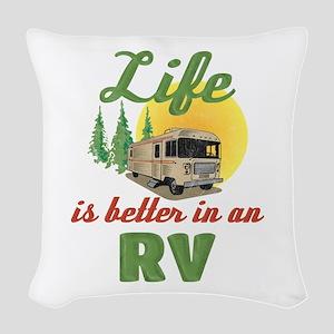 Life's Better In An RV Woven Throw Pillow