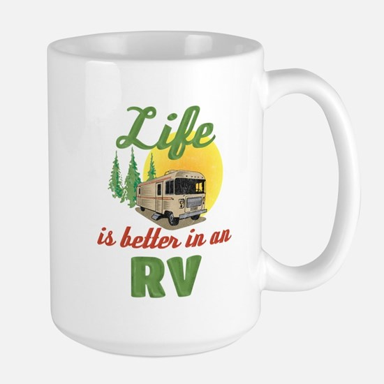 Life's Better In An RV Mug