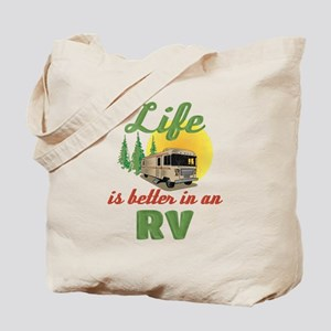 Life's Better In An RV Tote Bag