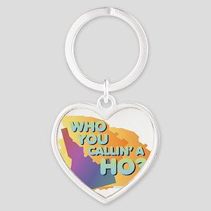 Idaho - Who You Callin' a Ho? Keychains