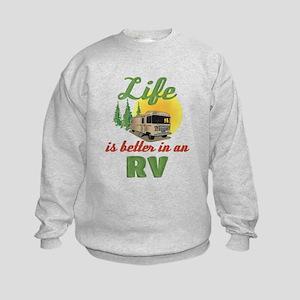 Life's Better In An RV Kids Sweatshirt