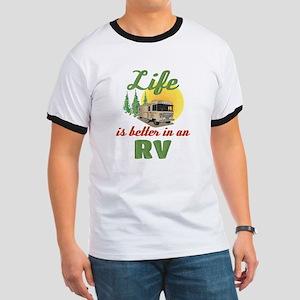 Life's Better In An RV Ringer T