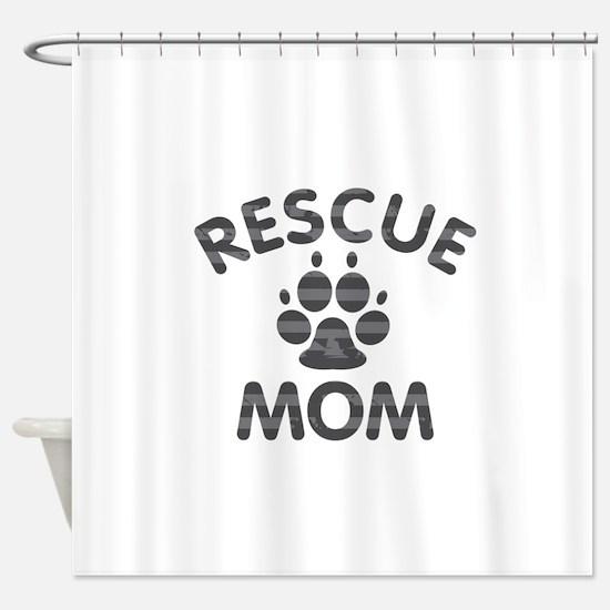 Rescue Dog Mom Shower Curtain