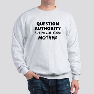 Question Mother Sweatshirt