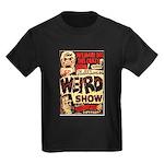 Weird Show Kids Dark T-Shirt