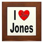 I Love Jones Framed Tile
