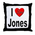 I Love Jones Throw Pillow