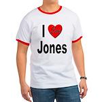 I Love Jones Ringer T