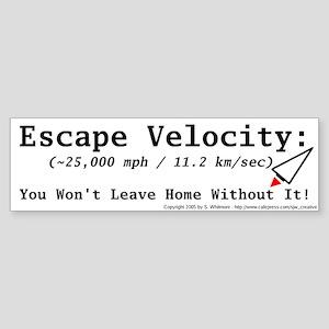 Escape Velocity Bumper Sticker
