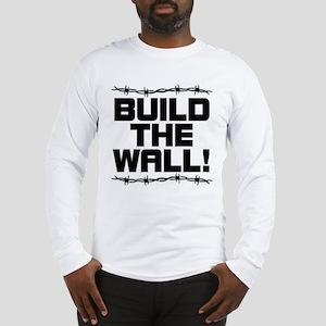 BUILD THE WALL! Long Sleeve T-Shirt