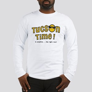 Tucson Time Long Sleeve T-Shirt