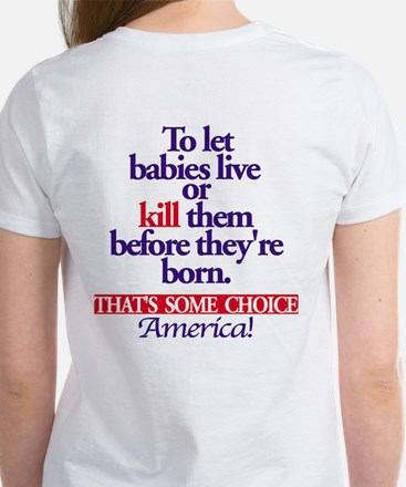 Some Choice Women's T-Shirt
