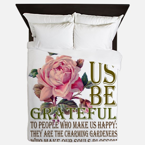 """""""Let us be grateful"""" - Marcel Proust Q Queen Duvet"""