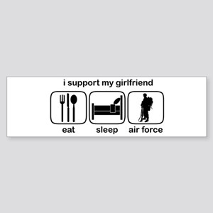 Eat Sleep Air Force - Support GF Bumper Sticker