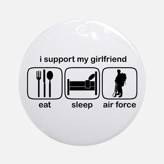Eat Sleep Air Force - Support GF Ornament (Round)