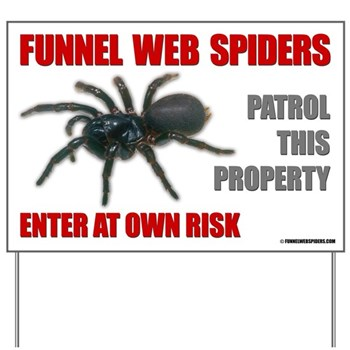 Funnel Web Spider Yard Sign