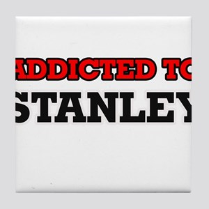 Addicted to Stanley Tile Coaster