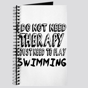 I Just Need To Play Swimming Journal