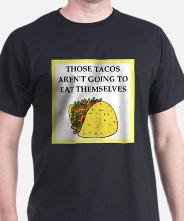 mexican food joke T-Shirt