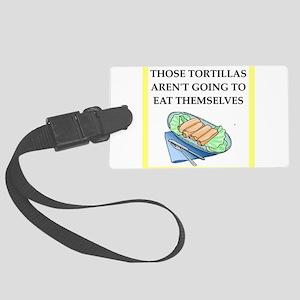tortillas Luggage Tag